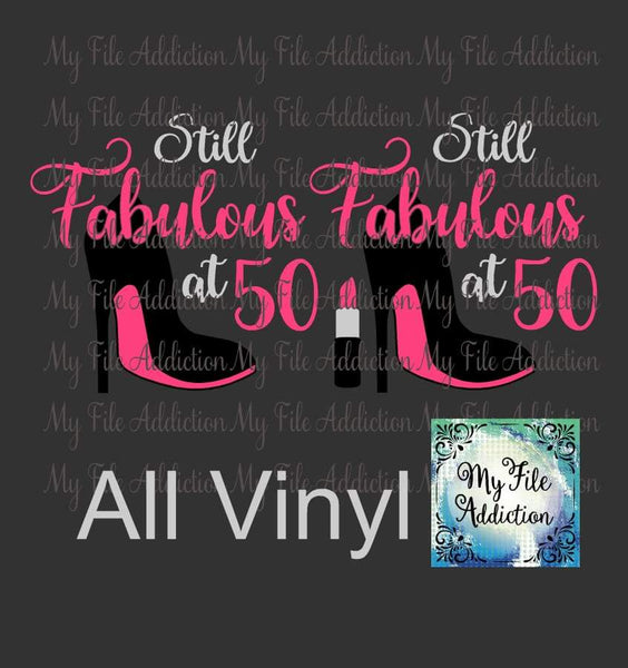 Still Fabulous at Birthday Number Stiletto Vector Digital Download File - My File Addiction