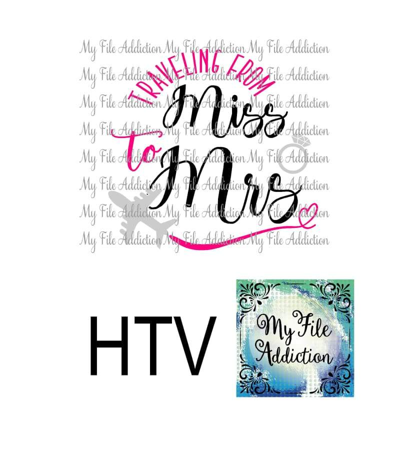 Traveling From Miss to Mrs Vector Digital Download File - My File Addiction