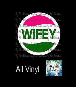 Wifey Vector Digital Download File - My File Addiction
