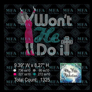 Won't He Do It 2 Rhinestone Digital Download File - My File Addiction