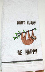 Sloth Hand Towels Embroidered with Don't Hurry Be Happy
