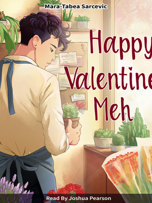 "Audiobook ""Happy Valentine's Meh"""