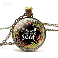 It Is Well with My Soul Life Bible Verse Quote Necklace Glass Cabochon Jewelry Religion Pendant Serenity Prayer Christian Gifts