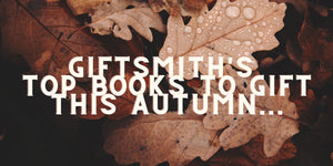 GiftSmith's Top Books to Gift this Autumn...