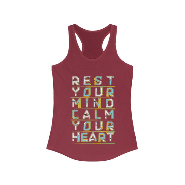Rest your mind Calm your heart Racerback Tank Top Tee