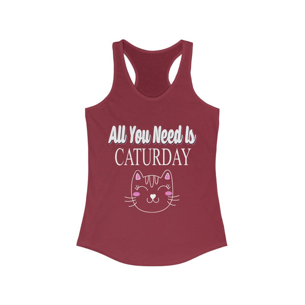 All You Need is Caturday Racerback Tank Top