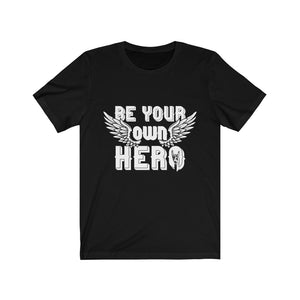 Be Your Own Hero Black Tshirt