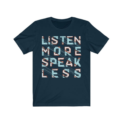 Listen More Speak Less