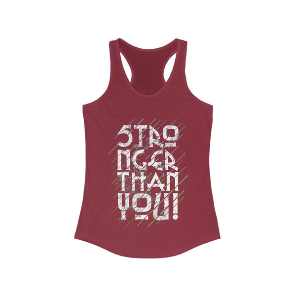 Stronger Than You Racerback Tank Top