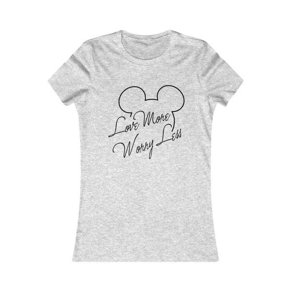 Love More Worry Less Mickey Women Tee