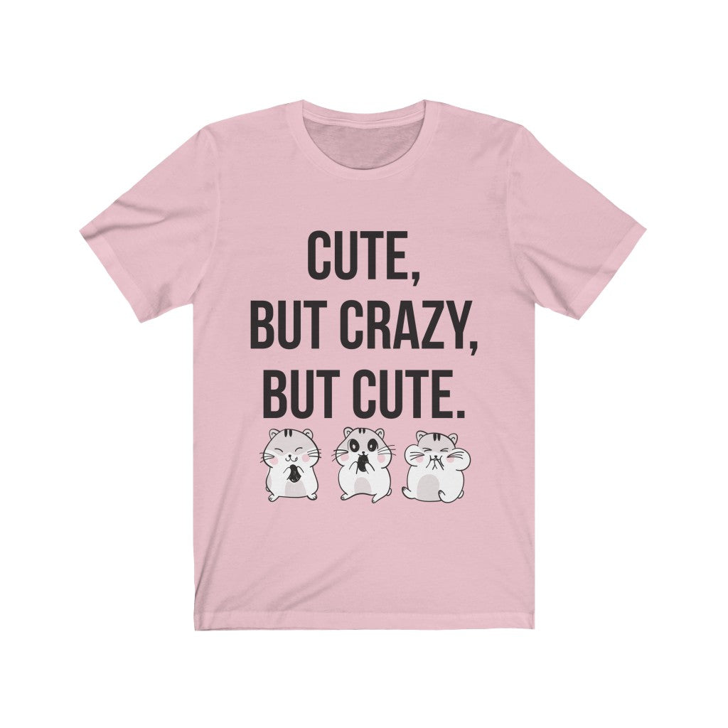 Cute But Crazy But Cute
