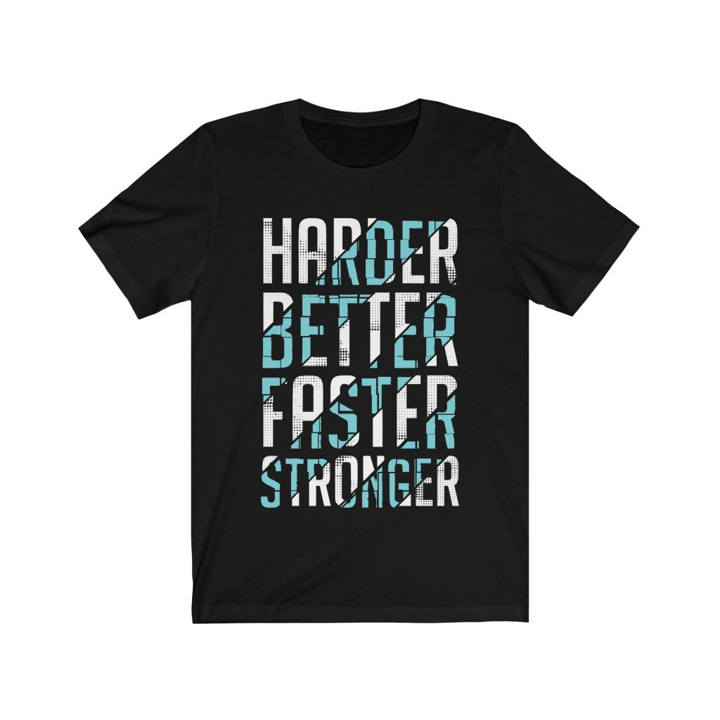 Harder Better Faster Stronger Quote