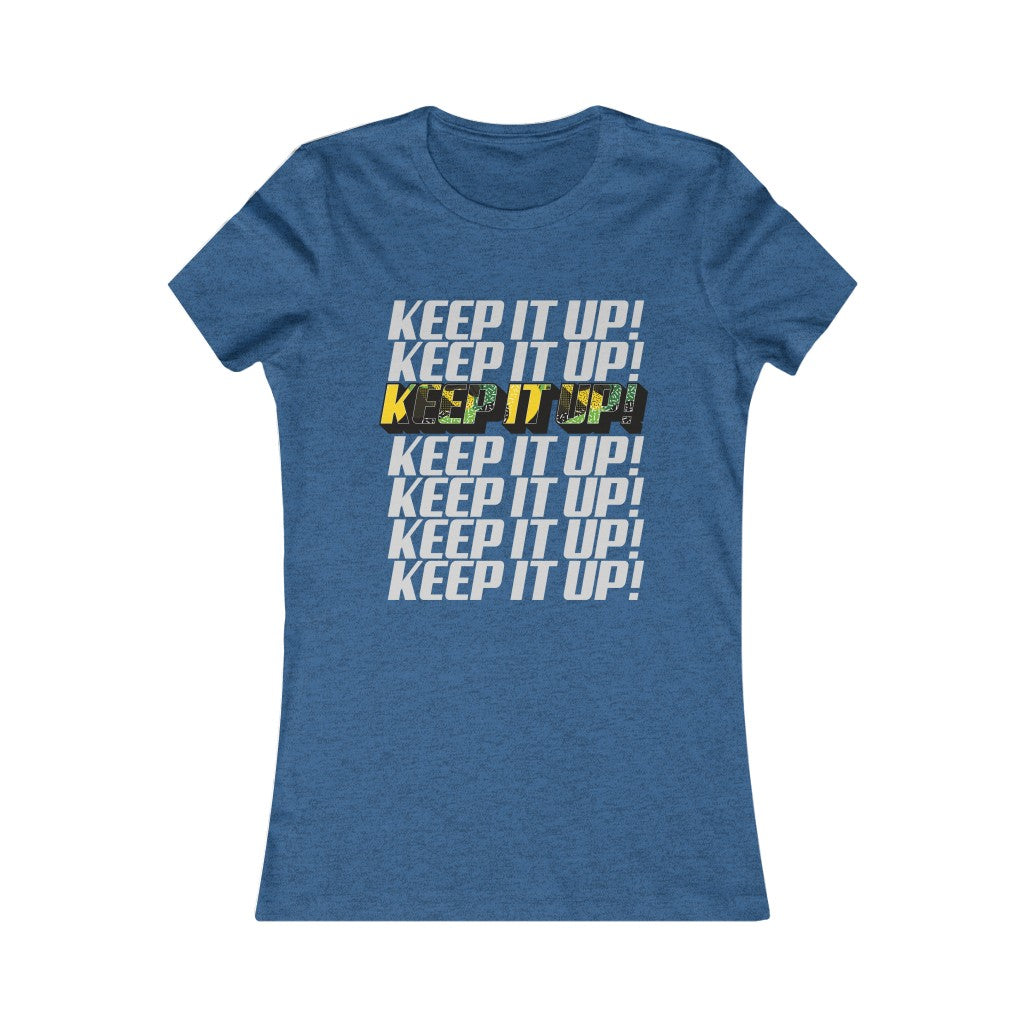 Keep It Up Women Tee