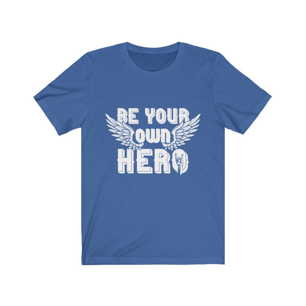 Be Your Own Hero Sunday Tshirt