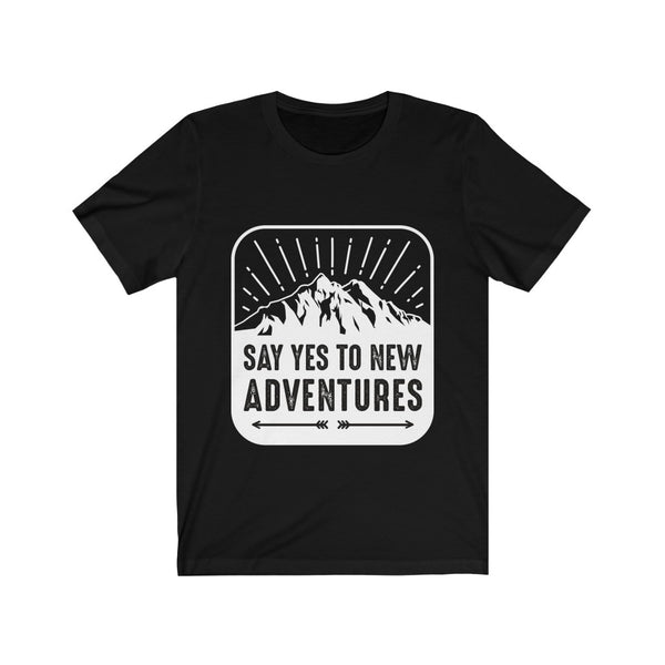 Say Yes to New Adventures