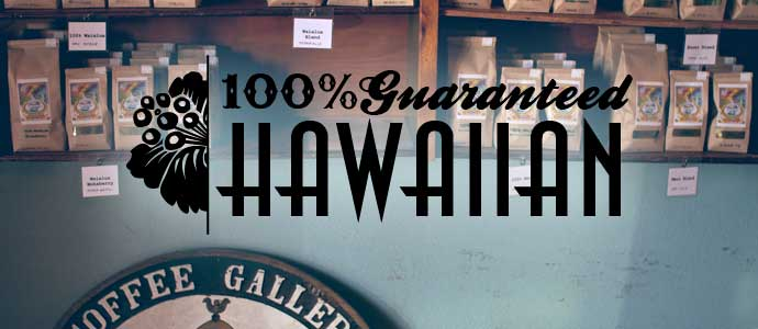 Hawaiian Coffee 100% Guaranteed
