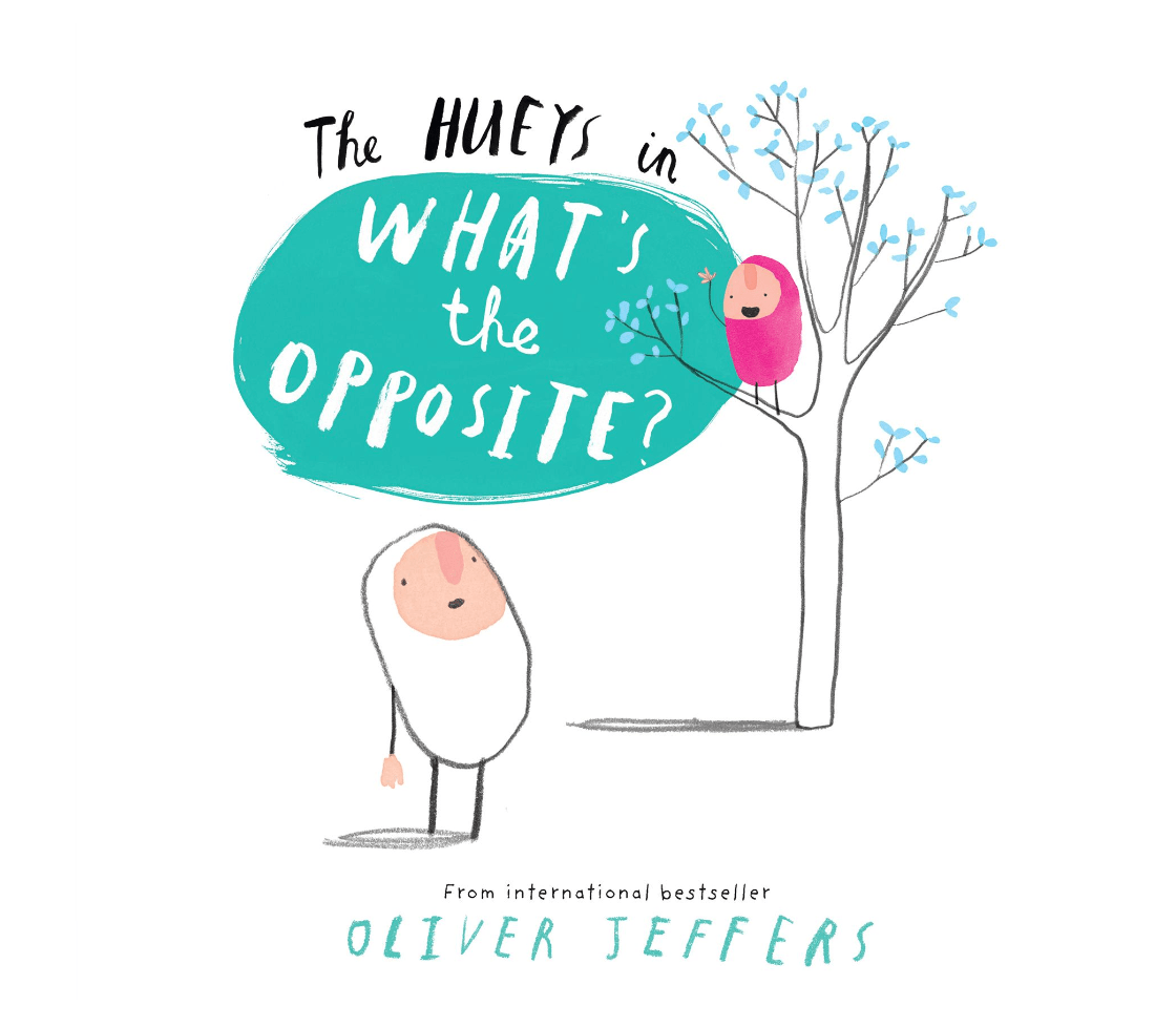 A Hueys Book 6x6: What's The Opposite