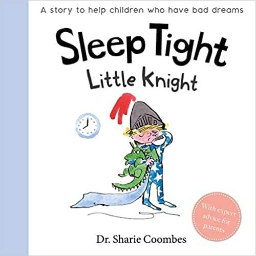 No More Worries: Sleep Tight Little Knight
