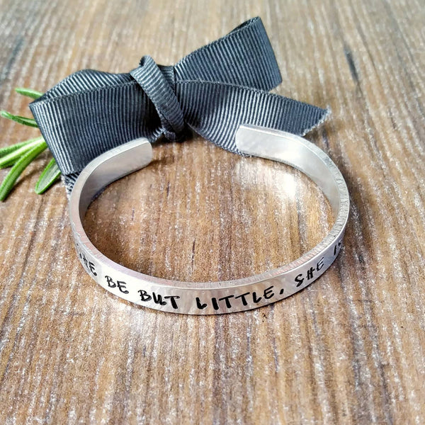 Though She Be But Little She Is Fierce Hand Stamped Bracelet-Bracelet-Sparkle & Dot Designs