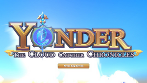 Yonder: The Cloud Catcher Chronicles Quick Blip