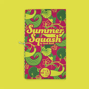 Summer_Squash_cover_low_res_large + short stack editions + velouria.jpg