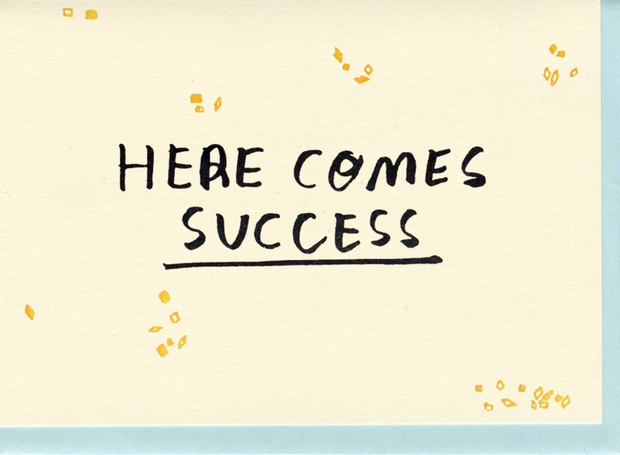 Card, Here Comes Success