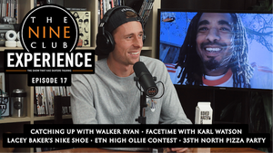 The Nine Club Experience Episode 17
