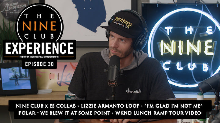The Nine Club Experience Episode 30