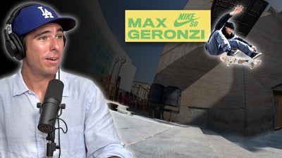 We Discuss Max Geronzi's 15 Years With Nike SB Part