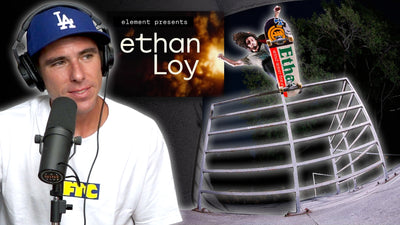 "We Discuss Ethan Loy's ""Pro Debut"" Part"