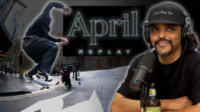 "We Review April Skateboards Newest Video ""REPLAY"""
