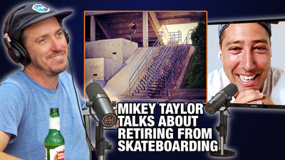 How Mikey Taylor REALLY Felt About Retiring From Skateboarding