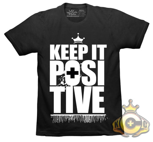 Keep it positive Tshirt
