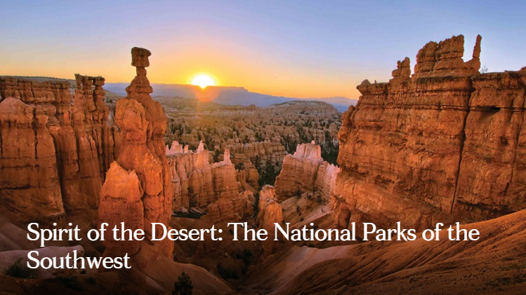 Spirit of the Desert: The National Parks of the Southwest