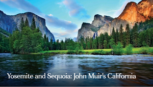 Yosemite and Sequoia: John Muir's California