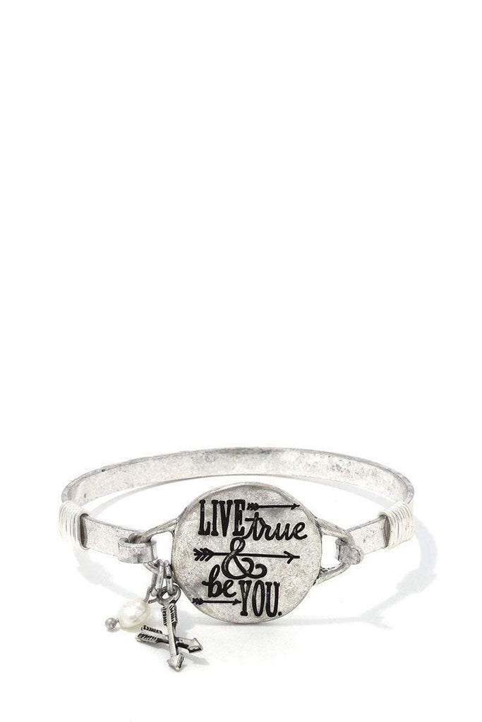 'Live True & Be You' Metal Bracelet