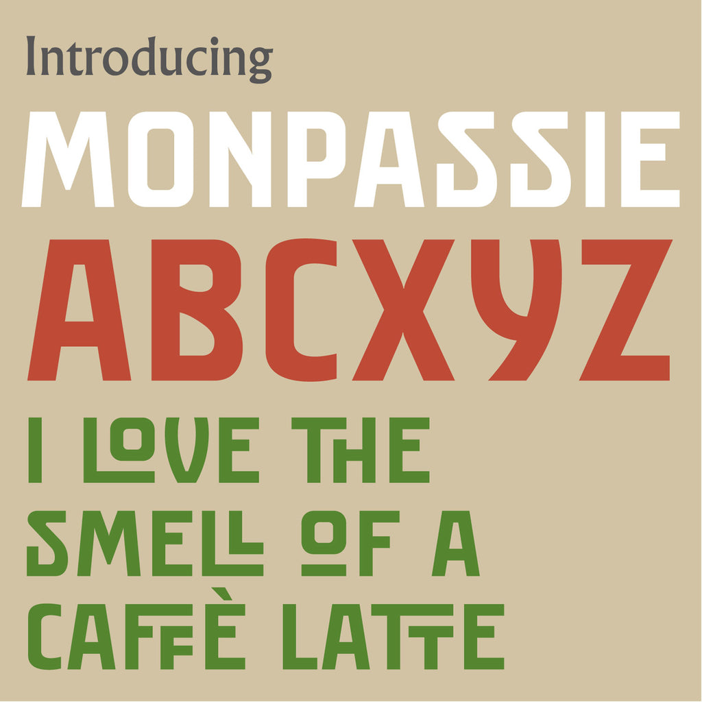 Introducing 'Monpassie' Letterpress font