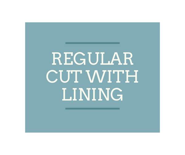 Regular Cut with lining
