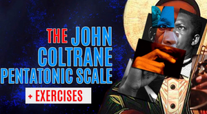 The John Coltrane pentatonic exercises and applications