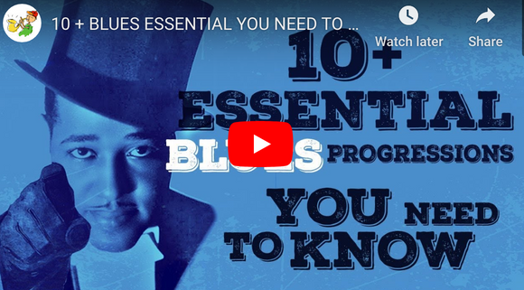 10 + BLUES ESSENTIAL YOU NEED TO KNOW - tutorial