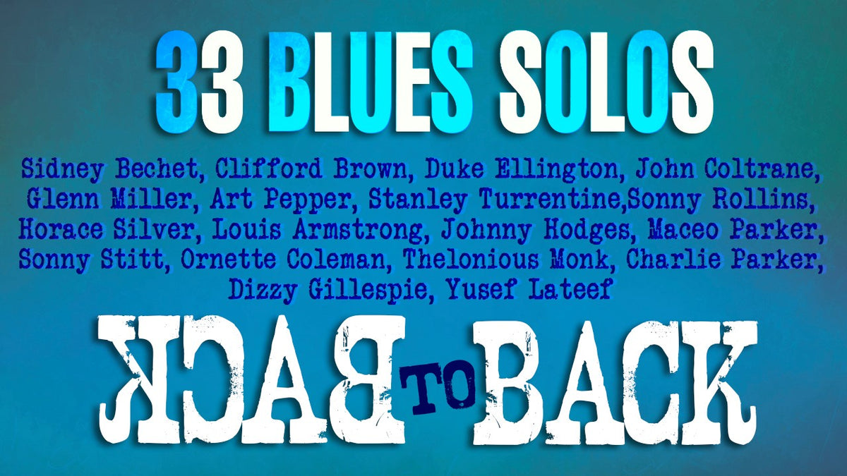 10+ Essential Blues Progressions + 33 SOLOS complete Package