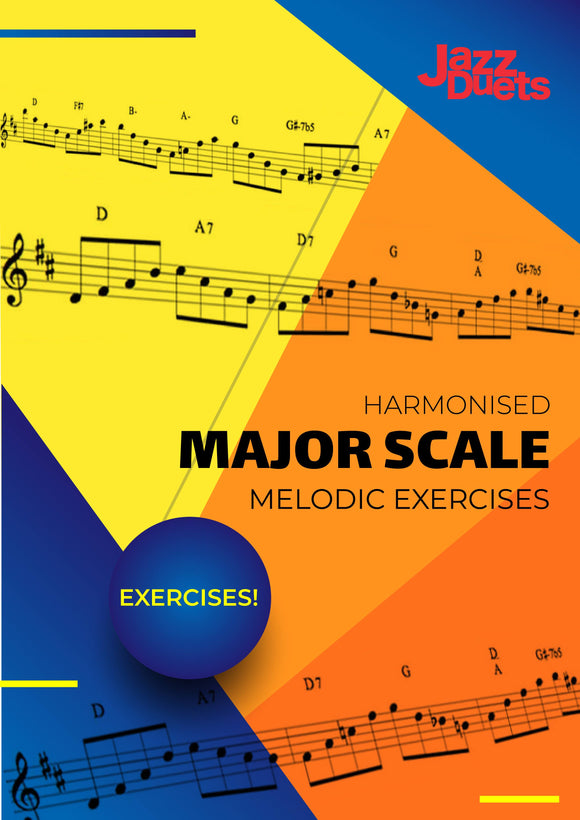 Harmonised major scale melodic exercises -all instruments-jazzduets