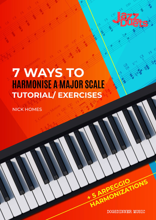 7 ways to harmonise a major scale -jazzduets