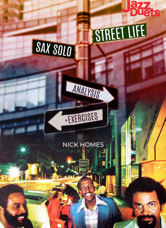 Streetlife Sax solo  analysis Digital Download package