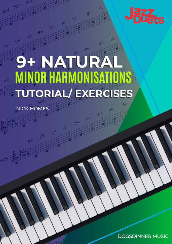 9 Natural Minor Harmonisations-jazz duets