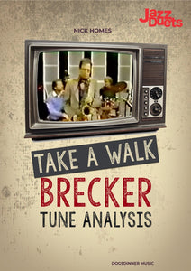 Michael Brecker Take a Walk- analysis
