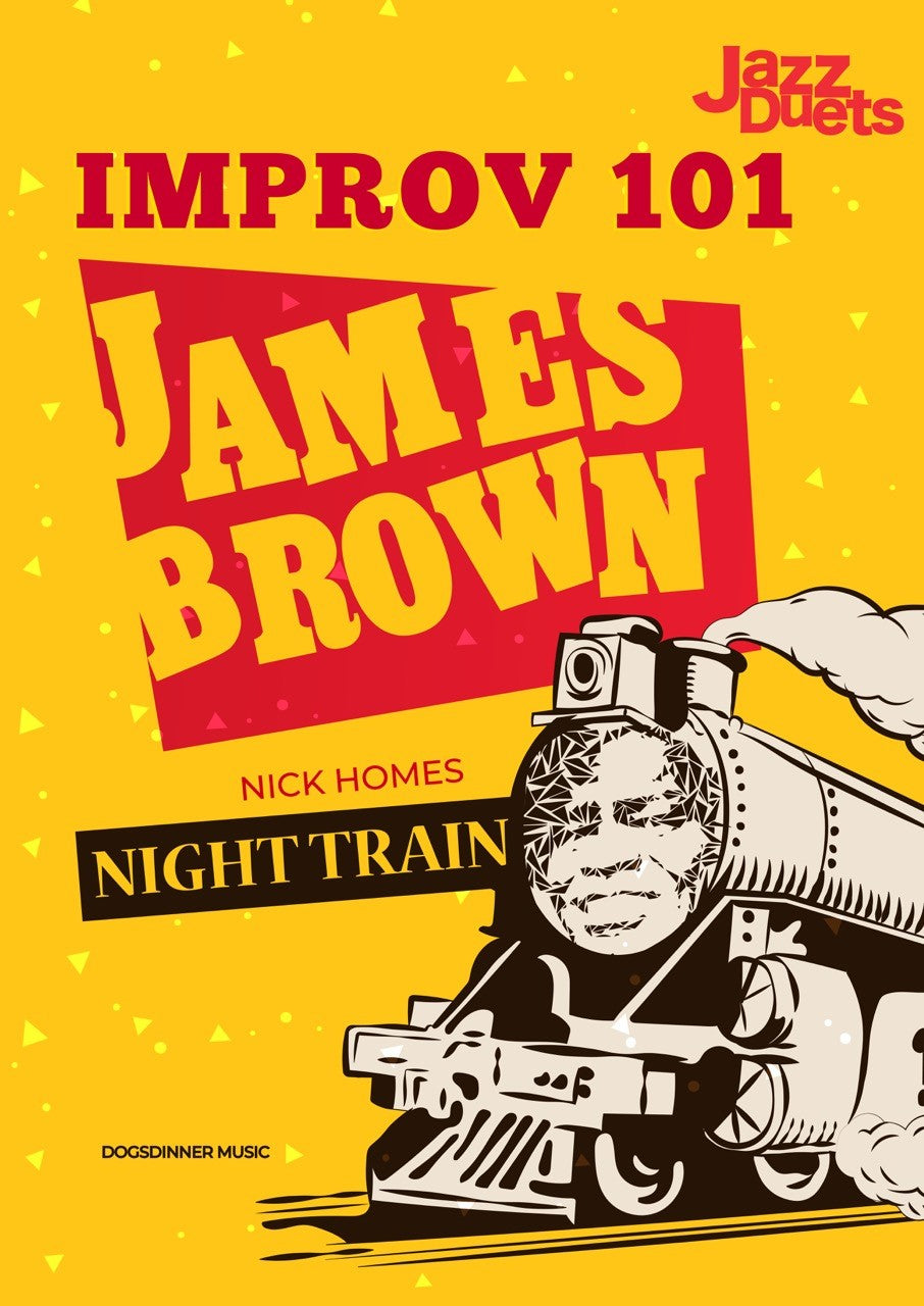 James Brown- Night Train Improv 101 Jazz duets