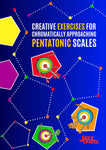 Creative Exercises for Chromatically Approaching Pentatonic scales