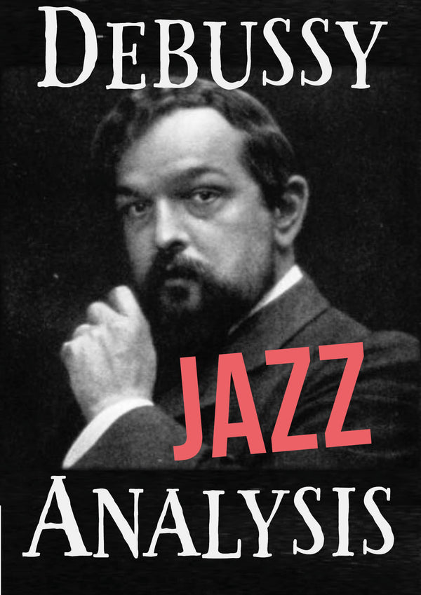 Debussy Jazz Analysis -la fille- Jazzduets
