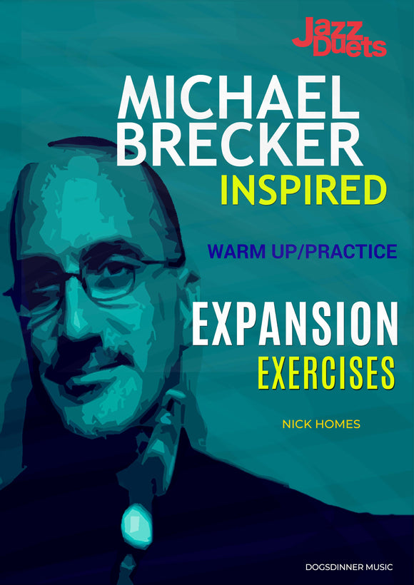 Michael Brecker inspired practice/warm up Expansion exercises PDF+ mp3 playalong